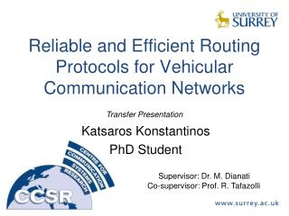Reliable and  Efficient  Routing  Protocols for Vehicular  Communication Networks