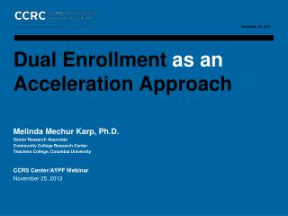 Dual Enrollment  as an  Acceleration Approach