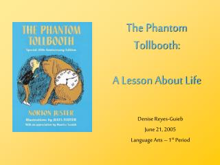 The Phantom Tollbooth: A Lesson About Life