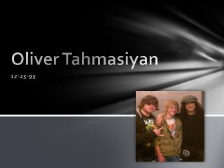 Oliver Tahmasiyan
