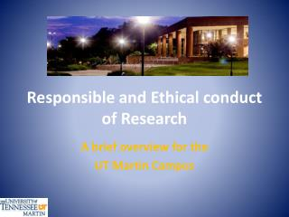 Responsible and Ethical conduct of Research