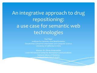 An integrative approach to drug repositioning: a use case for semantic web technologies