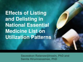 Effects of Listing and Delisting in National Essential Medicine List on Utilization Patterns