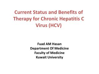 Current Status and Benefits of Therapy for Chronic Hepatitis C Virus (HCV)