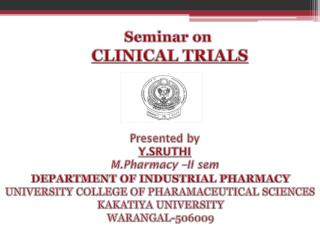 S eminar on  CLINICAL TRIALS