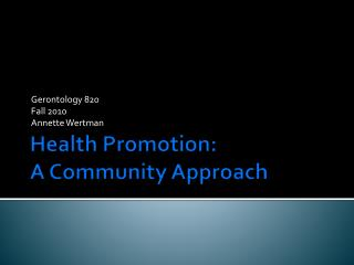 Health Promotion: A Community Approach