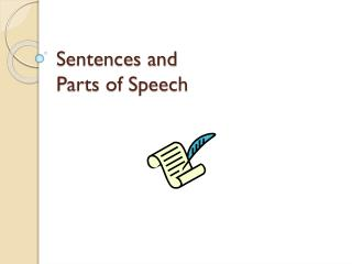 Sentences and Parts of Speech