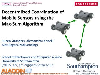 Decentralised  Coordination of  Mobile Sensors using  the  Max-Sum Algorithm