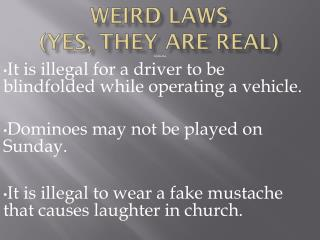 Weird Laws (yes, they are Real)