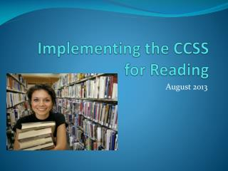 Implementing the CCSS for Reading