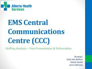 EMS Central Communications Centre (CCC)