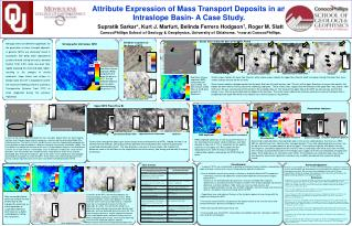 Attribute Expression of Mass Transport Deposits in an  Intraslope  Basin- A Case Study.