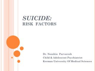 SUICIDE: RISK  FACTORS