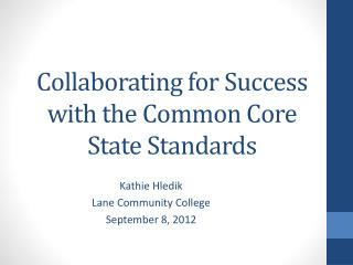 Collaborating for Success with the Common Core State Standards