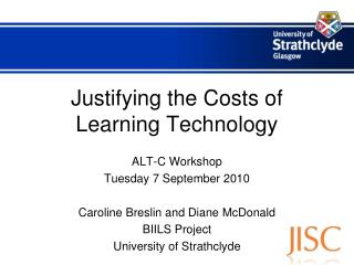 Justifying the Costs of Learning Technology