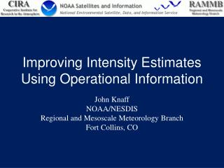Improving Intensity Estimates Using Operational Information