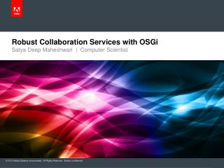 Robust Collaboration  S ervices  with  OSGi