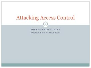 Attacking  Access  Control