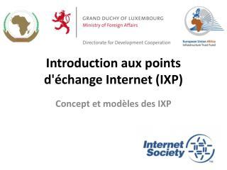 Introduction aux points d'échange Internet (IXP)