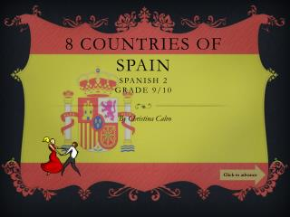 8 Countries of Spain Spanish 2 Grade 9/10