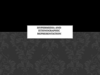 Hypermedia and ethnographic representation