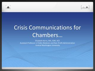 Crisis Communications for Chambers…