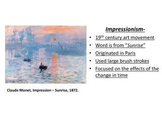 Claude Monet, Impression – Sunrise, 1872.