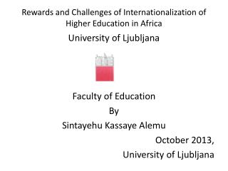 Rewards and Challenges of Internationalization of Higher Education in Africa
