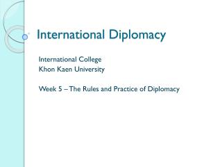 International Diplomacy