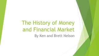 The History of Money and Financial Market