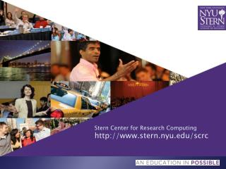 Stern Center for Research Computing http://www.stern.nyu.edu/scrc