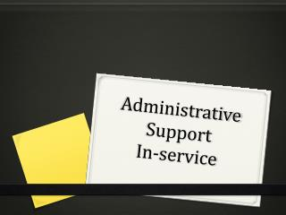 Administrative Support  In-service