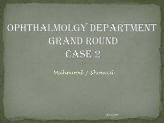 Ophthalmolgy D epartment Grand Round Case 2