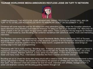 TSUNAMI WORLDWIDE MEDIA ANNOUNCES RESTLESS JOSIE ON TUFF TV