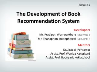 The Development of Book Recommend ation  System