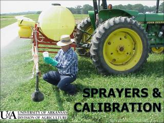 Sprayers &  Calibration