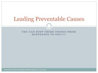 Leading Preventable Causes