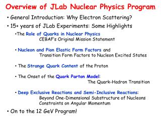 Overview of  JLab  Nuclear Physics Program