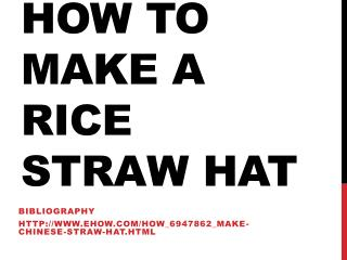 How to make a rice straw hat