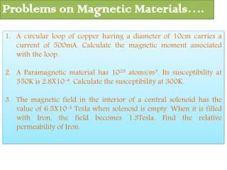 Problems on Magnetic Materials….