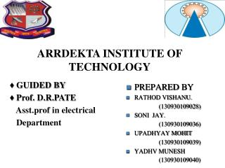 ARRDEKTA INSTITUTE OF TECHNOLOGY