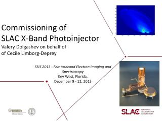 FEIS  2013 - Femtosecond Electron Imaging and Spectroscopy Key West, Florida,