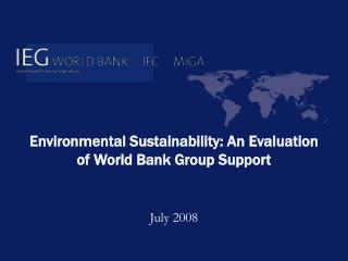 Environmental Sustainability: An Evaluation of World Bank Group Support