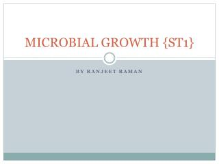 MICROBIAL GROWTH {ST1}