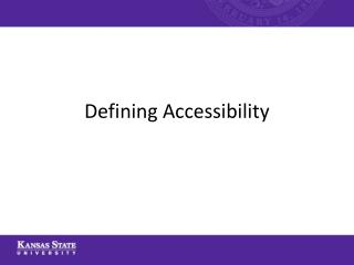 Defining Accessibility