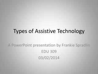 Types of Assistive Technology