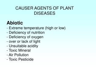 CAUSER AGENTS OF PLANT DISEASES