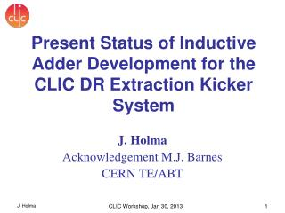J. Holma Acknowledgement M.J. Barnes CERN TE/ABT