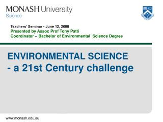 ENVIRONMENTAL SCIENCE - a 21st Century challenge
