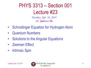 PHYS  3313  – Section 001 Lecture  #23